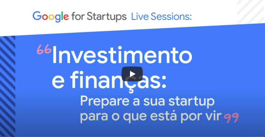 Google convida Redpoint eventures e Vindi para papo sobre finanças no Coronavírus.